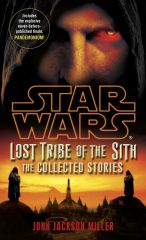 Star Wars - Lost Tribe of the Sith: The Collected Stories电子书下载